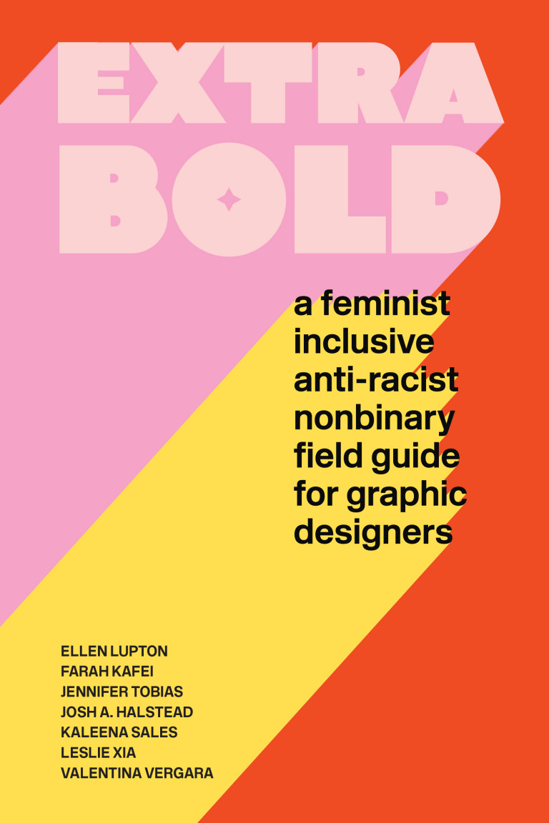 Book cover of Extra Bold, with graphic title in chunky pink type on a background of bubblegum pink, yellow, and red color fields