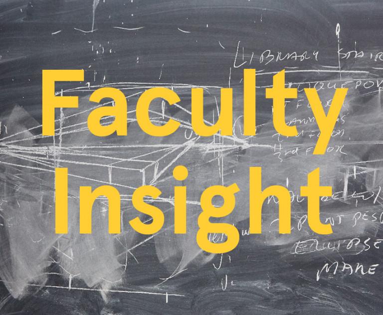 Faculty Insight