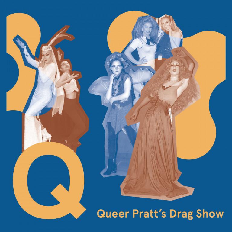 Queer Pratt's Drag Show